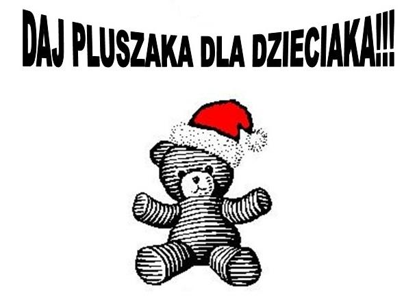 """III edycja akcji fundacji """"DAJ PLUSZAKA DLA DZIECIAKA"""""""